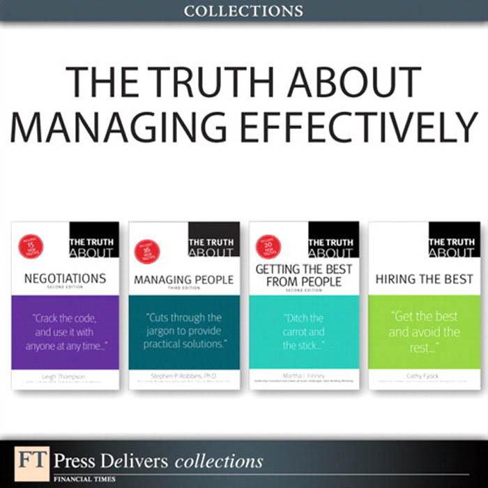 The Truth About Managing Effectively (Collection).pdf