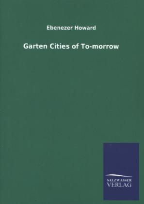 Garten Cities of To-morrow.pdf