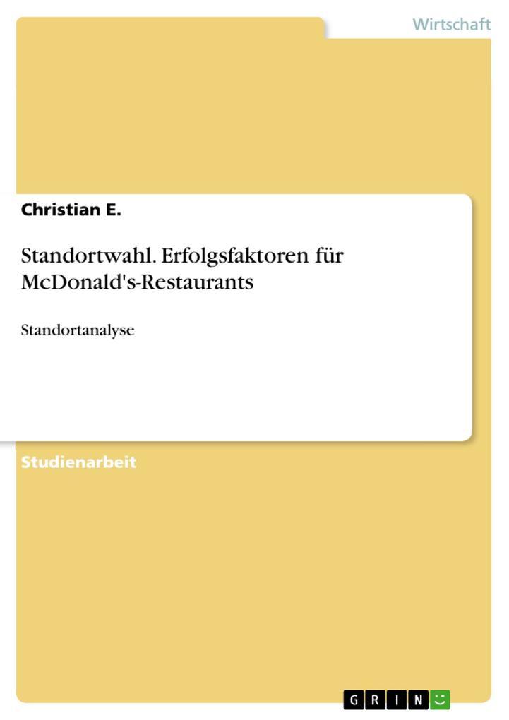 Standortwahl. Erfolgsfaktoren für McDonalds-Restaurants.pdf
