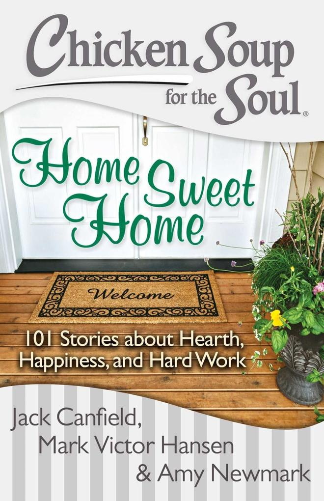 Chicken Soup for the Soul: Home Sweet Home.pdf