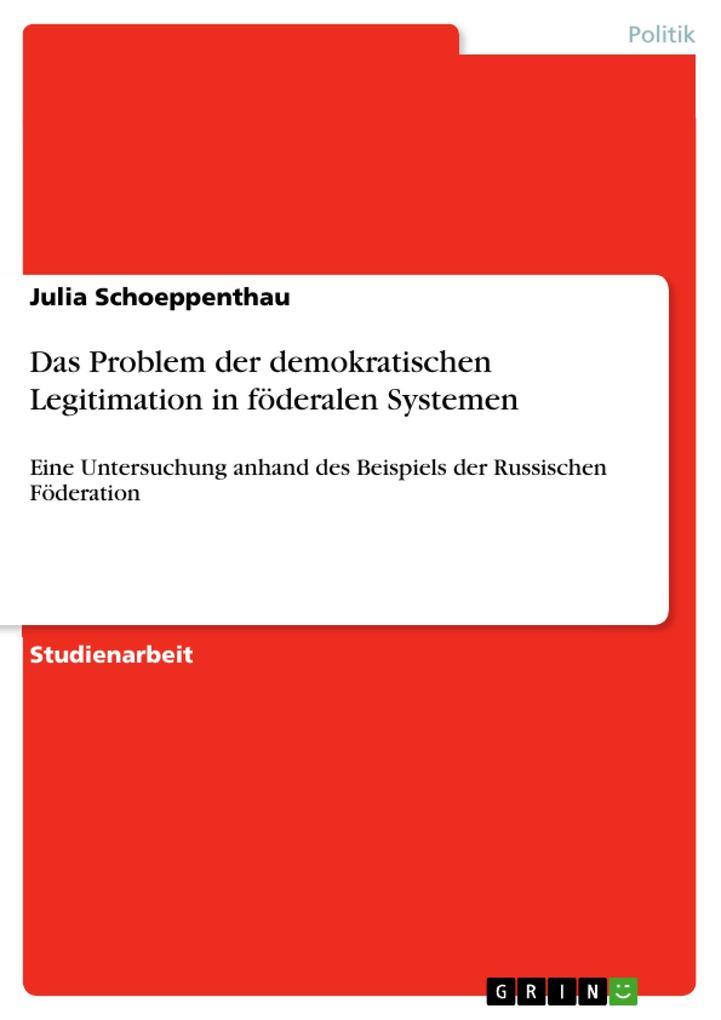 Das Problem der demokratischen Legitimation in föderalen Systemen.pdf