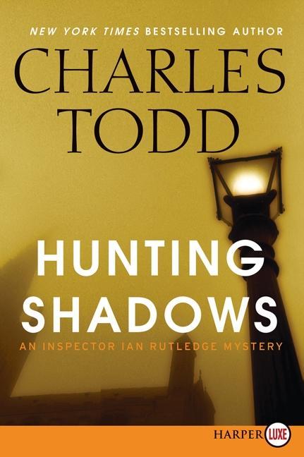 Hunting Shadows: An Inspector Ian Rutledge Mystery.pdf
