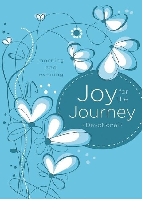 Joy for the Journey: Morning and Evening Devotions.pdf