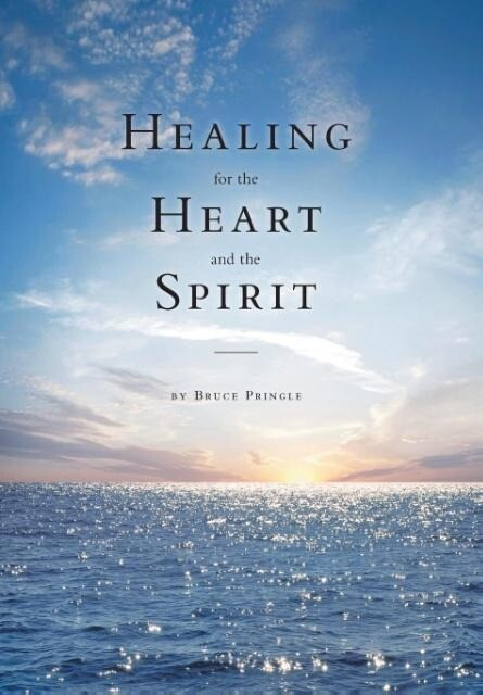 Healing for the Heart and the Spirit: A Christian Counselor Responds to People in Pain.pdf