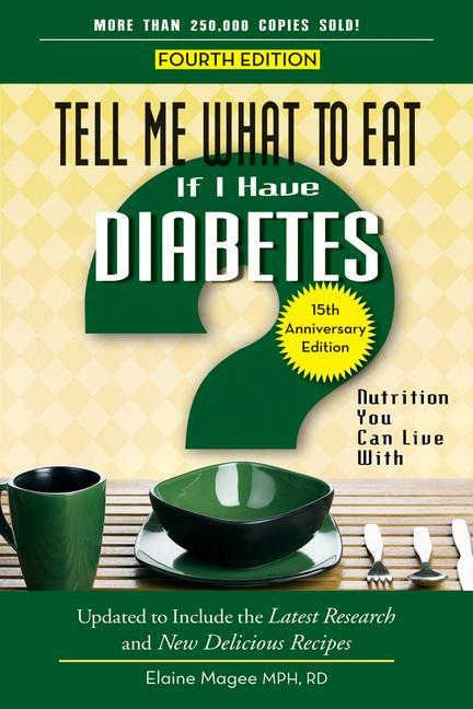 Tell Me What to Eat If I Have Diabetes: Nutrition You Can Live with.pdf