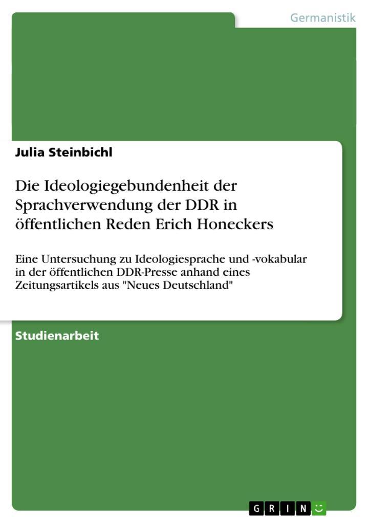 Die Ideologiegebundenheit der Sprachverwendung der DDR in öffentlichen Reden Erich Honeckers.pdf