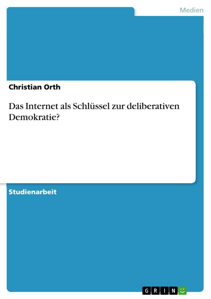Diskursplattform Internet - Schlüssel zur deliberativen Demokratie?.pdf