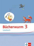 Bücherwurm Lesebuch. Schülerbuch 3. Schuljahr