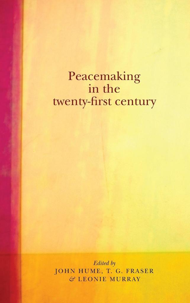Peacemaking in the Twenty-First Century.pdf