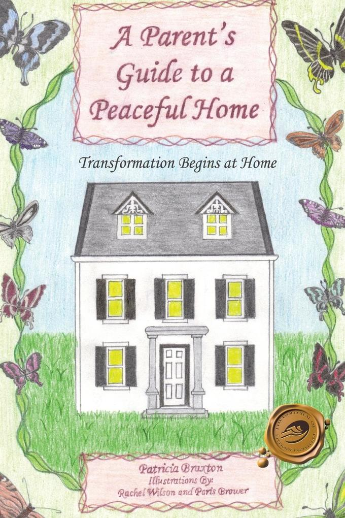 A Parents Guide to a Peaceful Home: Transformation Begins at Home.pdf
