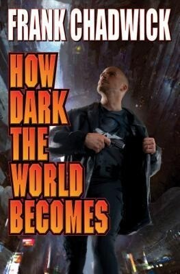 How Dark the World Becomes.pdf