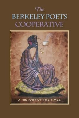 The Berkeley Poets Cooperative: A History of the Times.pdf