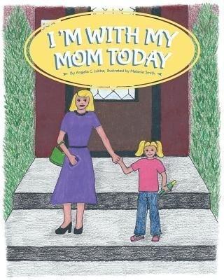 Im with My Mom Today.pdf