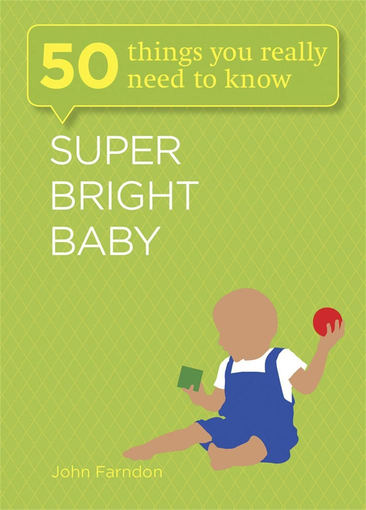 Super Bright Baby: 50 Things You Really Need to Know.pdf