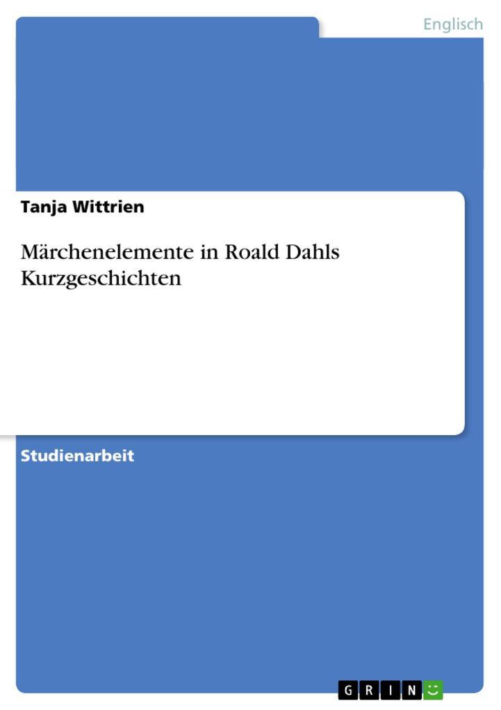 Märchenelemente in Roald Dahls Kurzgeschichten.pdf