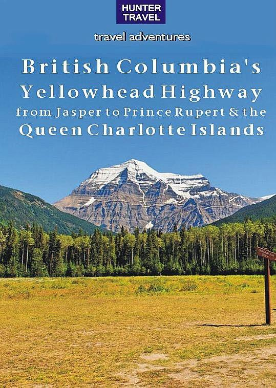 British Columbias Yellowhead Highway, from Jasper to Prince Rupert & the Queen Charlotte Islands.pdf