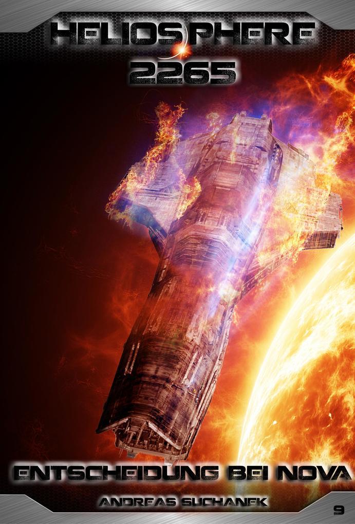 Heliosphere 2265 - Band 9: Entscheidung bei NOVA (Science Fiction) als eBook epub