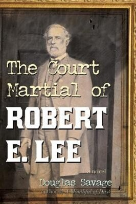 The Court Martial of Robert E. Lee.pdf