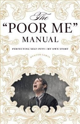 The Poor Me Manual.pdf