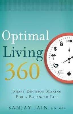 Optimal Living 360: Smart Decision Making for a Balanced Life.pdf