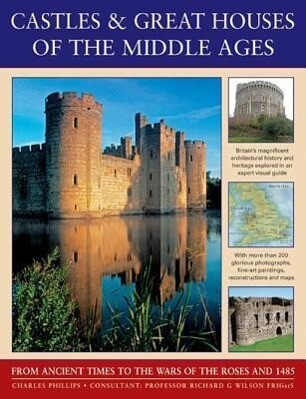 Castles & Great Houses of the Middle Ages.pdf