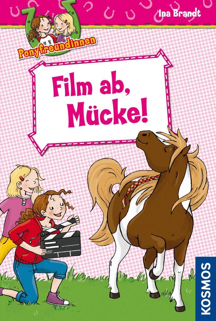 Ponyfreundinnen 06. Film ab, Mücke!.pdf