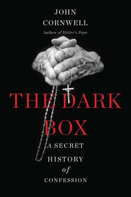 The Dark Box: A Secret History of Confession.pdf