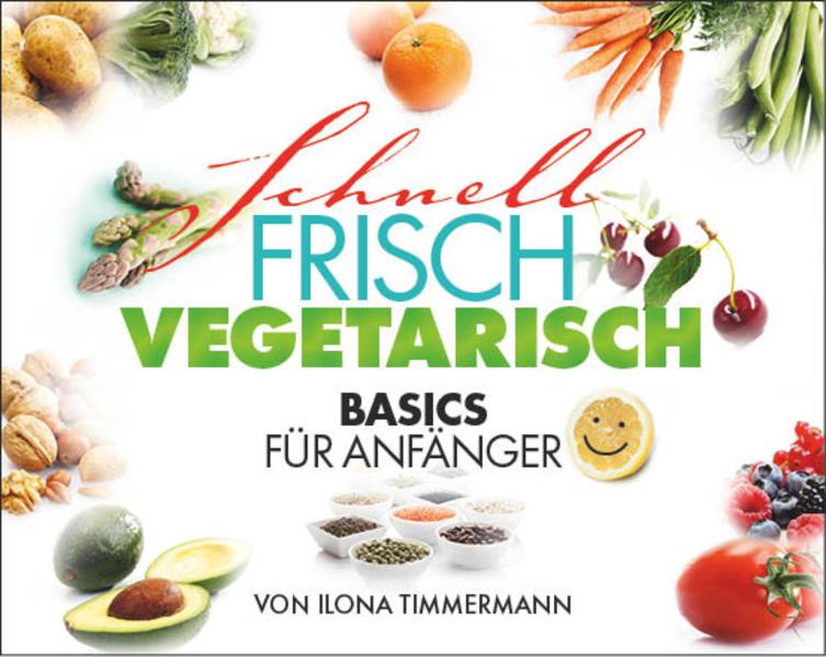 Schnell Frisch Vegetarisch.pdf