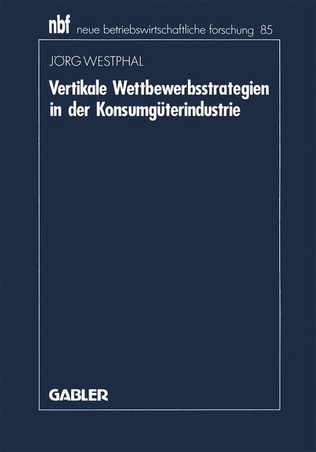 Vertikale Wettbewerbsstrategien in der Konsumgüterindustrie.pdf