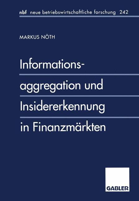 Informationsaggregation und Insidererkennung in Finanzmärkten.pdf