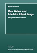 Max Weber und Friedrich Albert Lange