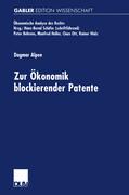Zur Ökonomik blockierender Patente