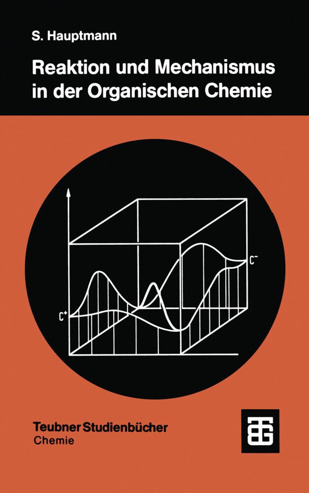 Reaktion und Mechanismus in der organischen Chemie.pdf