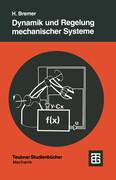 Dynamik und Regelung mechanischer Systeme