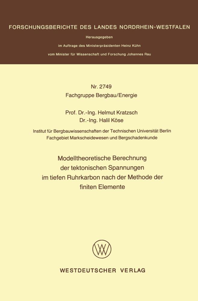 Modelltheoretische Berechnung der tektonischen Spannungen im tiefen Ruhrkarbon nach der Methode der finiten Elemente.pdf