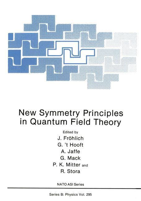 New Symmetry Principles in Quantum Field Theory.pdf