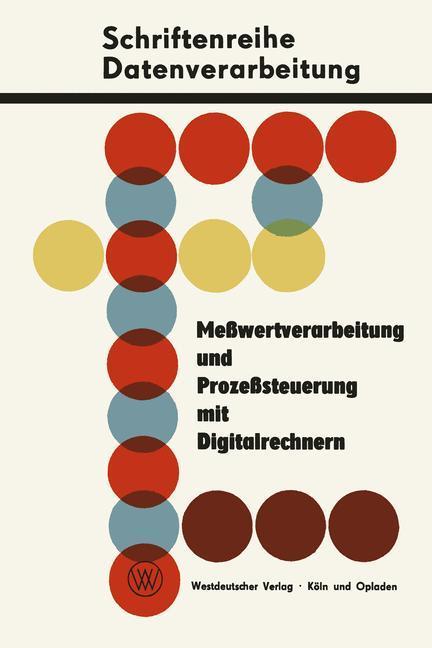 Meßwertverarbeitung und Prozeßsteuerung mit Digitalrechnern.pdf
