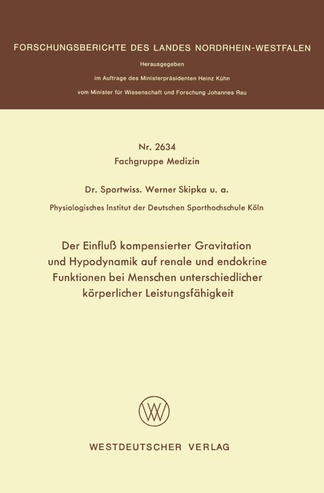 Der Einfluß kompensierter Gravitation und Hypodynamik auf renale und endokrine Funktionen bei Menschen unterschiedlicher körperlicher Leistungsfähigkeit.pdf