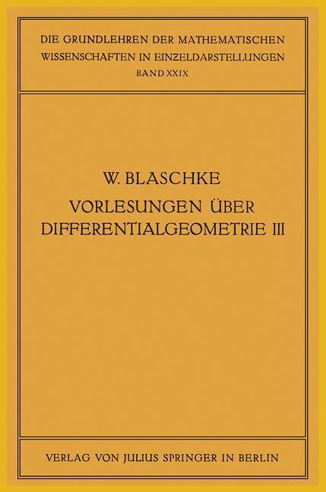 Vorlesungen über Differentialgeometrie und geometrische Grundlagen von Einsteins Relativitätstheorie III.pdf