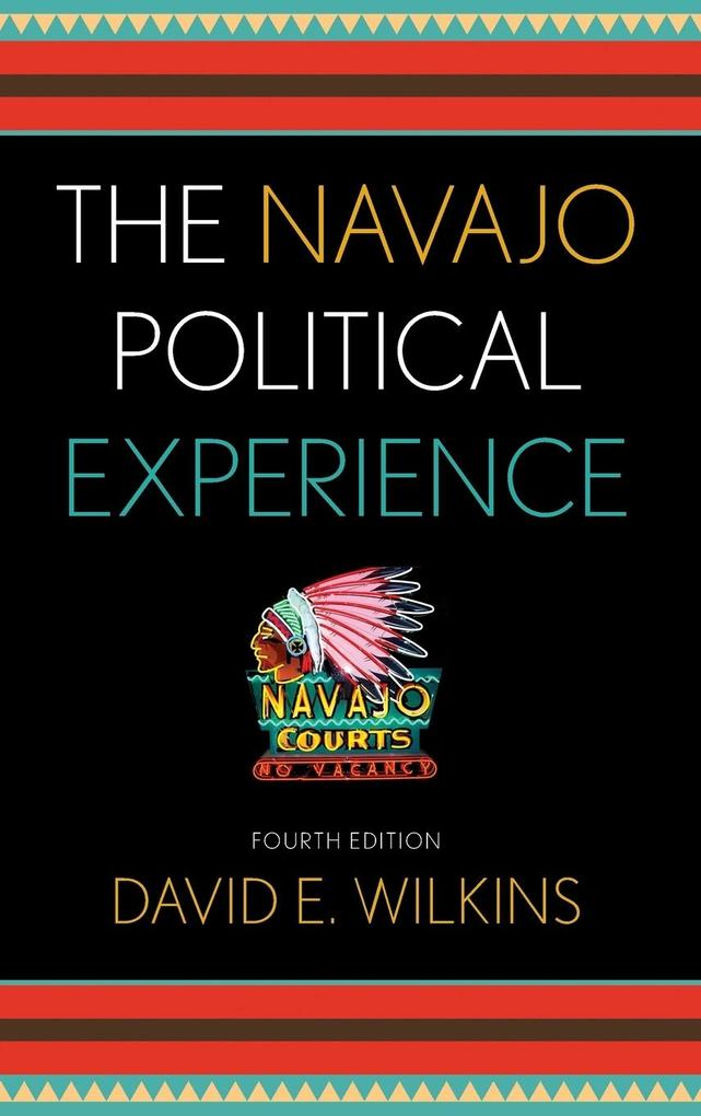 The Navajo Political Experience, Fourth Edition.pdf