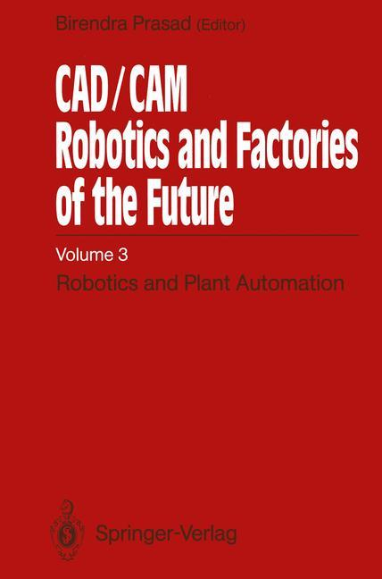 CAD/CAM Robotics and Factories of the Future.pdf