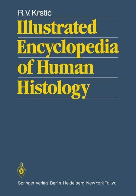 Illustrated Encyclopedia of Human Histology.pdf