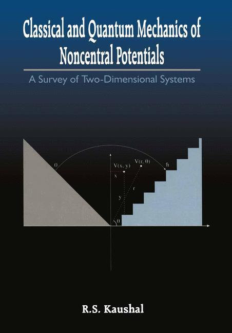 Classical and Quantum Mechanics of Noncentral Potentials.pdf