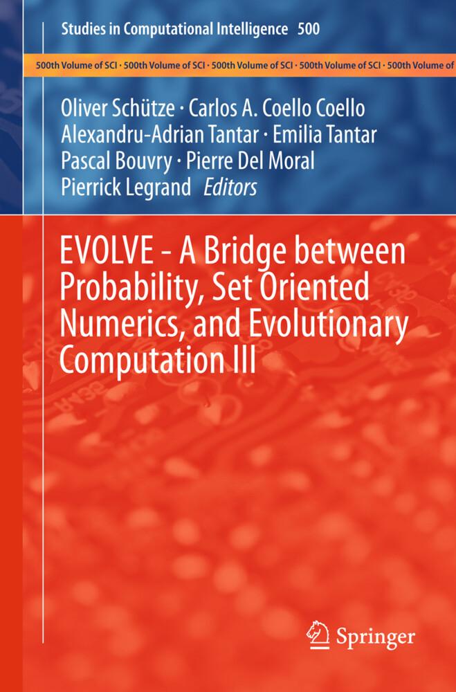 EVOLVE - A Bridge between Probability, Set Oriented Numerics, and Evolutionary Computation III.pdf
