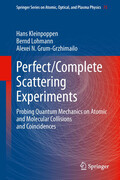 Perfect/Complete Scattering Experiments