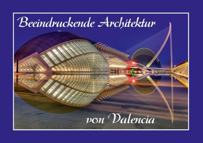 Beeindruckende Architektur von Valencia (Tischaufsteller DIN A5 quer).pdf