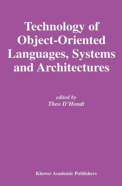 Technology of Object-Oriented Languages, Systems and Architectures.pdf