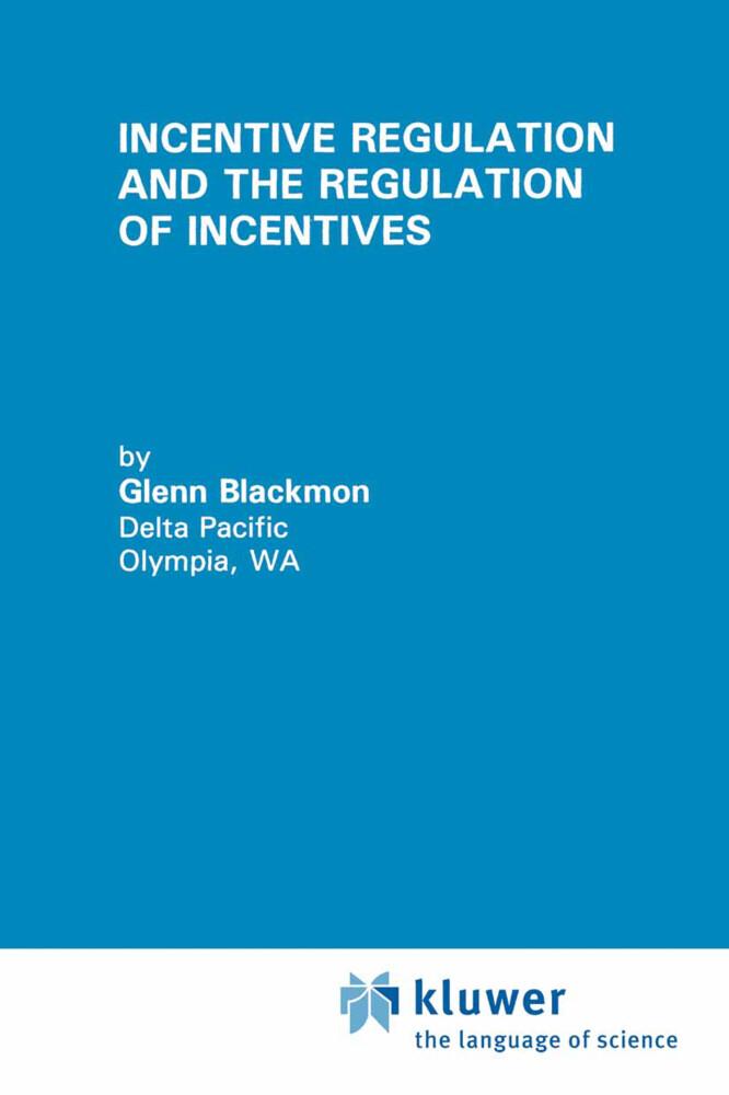 Incentive Regulation and the Regulation of Incentives.pdf