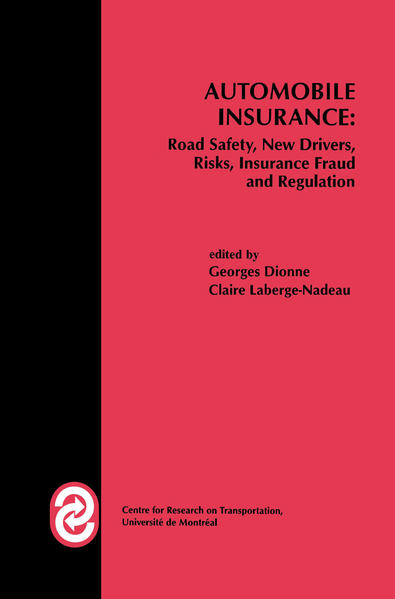 Automobile Insurance: Road Safety, New Drivers, Risks, Insurance Fraud and Regulation.pdf