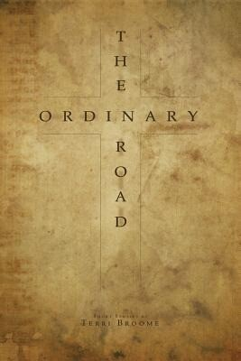 The Ordinary Road: Where Faith Became Sight.pdf